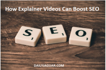 How Explainer Videos Can Boost SEO