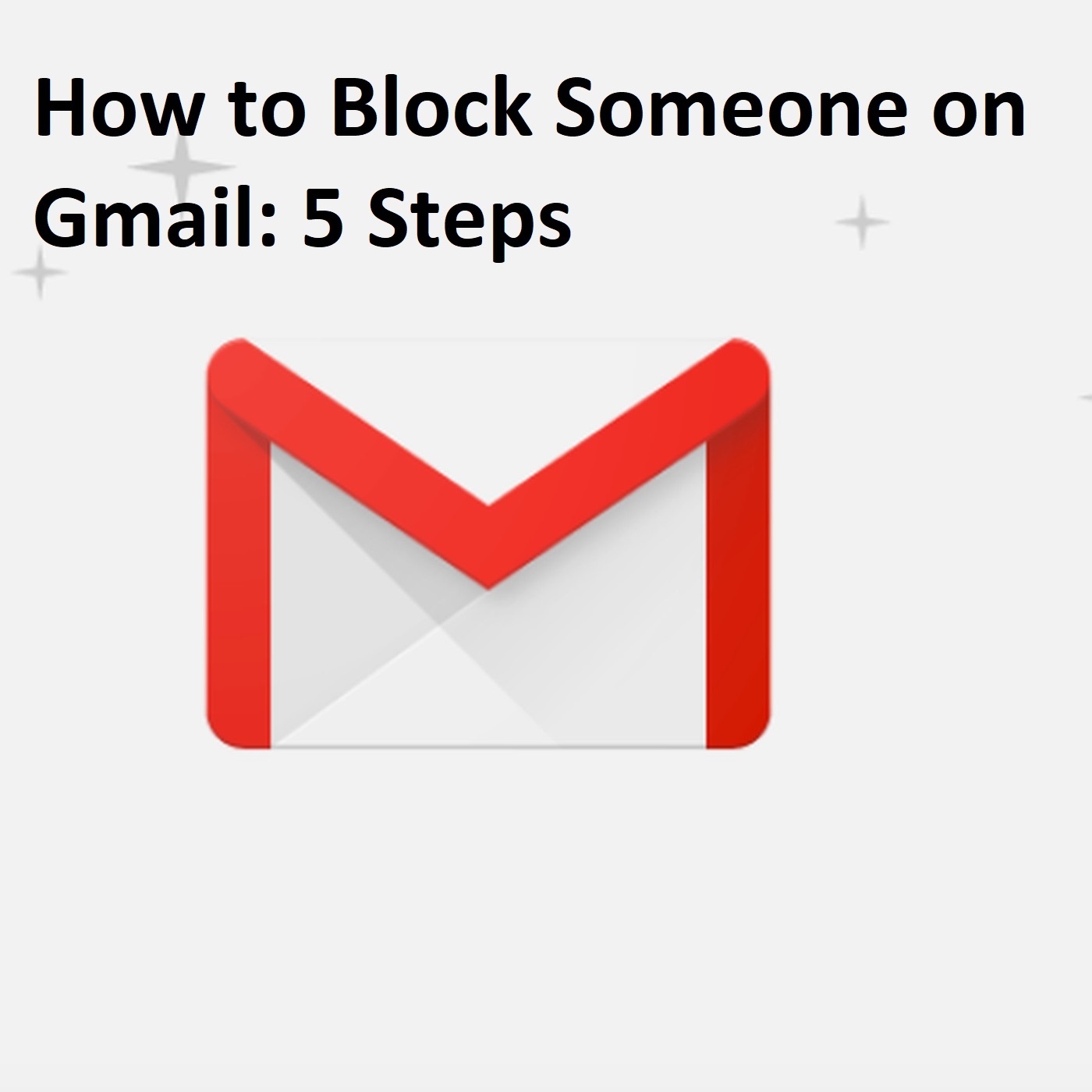 How to Block Someone on Gmail 5 Steps